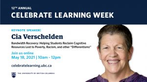 "Celebrate Learning Week Keynote – Bandwidth Recovery: Helping Students Reclaim Cognitive Resources Lost to Poverty, Racism, and other ""Differentisms"""